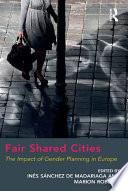 Fair Shared Cities
