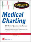 Schaum s Outline of Medical Charting