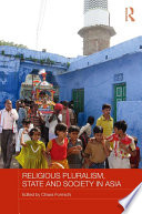 Religious Pluralism  State and Society in Asia