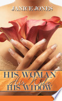 His Woman  His Wife  His Widow Book PDF
