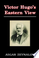 Victor Hugo s Eastern View