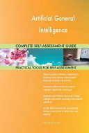 Artificial General Intelligence Complete Self Assessment Guide