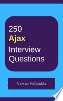 250 Ajax Interview Questions And Answers