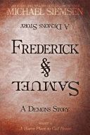Frederick and Samuel Allies Sequel To A Warm Place To
