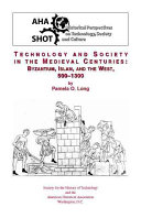 Technology and society in the medieval centuries