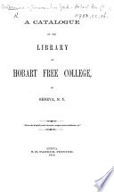 A Catalogue of the Library of Hobart Free College, in Geneva, N.Y.