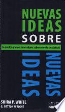 Nuevas ideas sobre las nuevas ideas