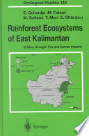 Rainforest Ecosystems of East Kalimantan Kalimantan Has Witnessed A Marked