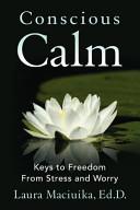 Conscious Calm