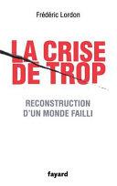 La crise de trop Propres La Crise Financiere S Est