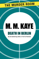 Death in Berlin To Take Her To Stay