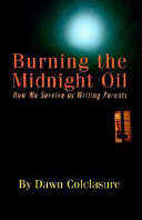 Burning The Midnight Oil Writing Parents From Around The World Includes Secrets