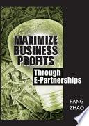 Maximize Business Profits Through E Partnerships