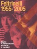 Feltrinelli 1955 2005