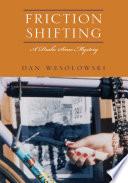 Friction Shifting