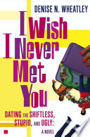 Book I Wish I Never Met You
