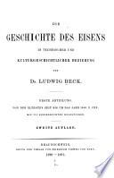 Die Geschichte des Eisens in technischer und kulturgeschichtlicher Beziehung: Abt. Von der ältesten Zeit bis um das Jahr 1500 n. Chr. Mit 315 eingedruckten Holzstichen