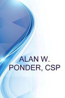 Alan W  Ponder  CSP  Sr  Loss Control Consultant at Third Coast Underwriters a Subsidary of the Accident Fund