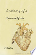 Anatomy Of A Love Affair : difficult enough. has this modern day...