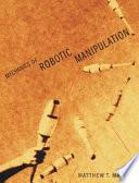 Mechanics of Robotic Manipulation