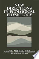 New Directions In Ecological Physiology book