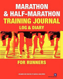 Marathon and Half Marathon Training Journal