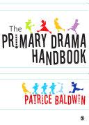 The Primary Drama Handbook