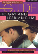 Blood Moon s Guide to Gay and Lesbian Film