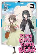 Kuma Kuma Kuma Bear Manga Vol 3