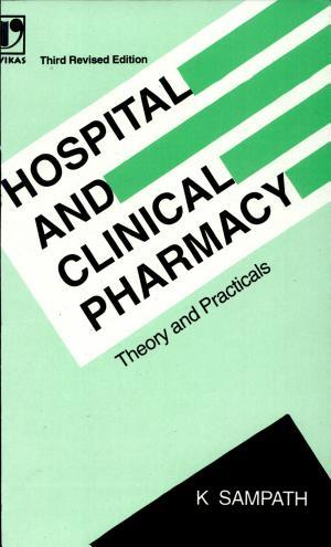 Hospital And Clinical Pharmacy, 3E - ISBN:9788125904854