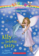Ally The Dolphin Fairy : ocean fairy plays to protect the sea creatures,...