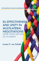 Eu Effectiveness And Unity In Multilateral Negotiations