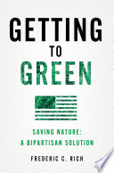 Getting to Green  Saving Nature  A Bipartisan Solution