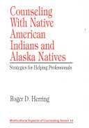 Counseling With Native American Indians And Alaska Natives