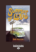 Beyond the Summer of Love (Large Print 16pt)