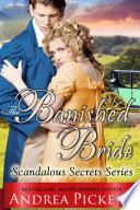 The Banished Bride  Scandalous Secrets Series  Book 1