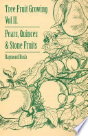 Tree Fruit Growing Volume Ii Pears Quinces And Stone Fruits