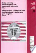 Trait  s Concernant L utilisation Des Cours D eau Internationaux    Des Fins Autres Que la Navigation  Afrique