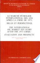 Le Marché Pétrolier International Dix Ans Après la Crise de 1973