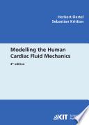 Modelling the Human Cardiac Fluid Mechanics  4th Ed