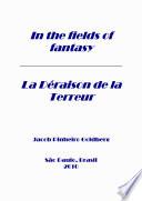 In the fileds of fantasy   La D  raison de la Terreur