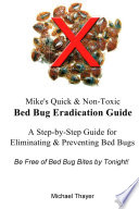 Mike's Quick & Non-Toxic Bed Bug Eradication Guide