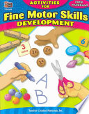 Activities for Fine Motor Skills Development