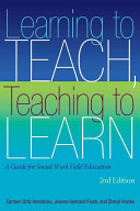Learning to Teach  Teaching to Learn