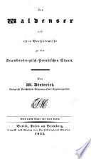 Die Waldenser und ihre Verh  ltnisse zu dem brandenburgisch preussischen Staate