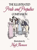 The Illustrated Pride and Prejudice Companion