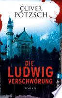 Die Ludwig Verschw  rung