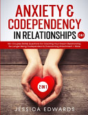 Anxiety Codependency In Relationships 2 In 1
