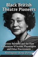 Black British Theatre Pioneers