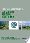 Life Cycle Approaches to Sustainable Regional Development